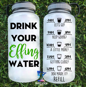 Drink Your Effing Water Bottle | 34oz