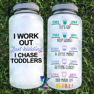 I Workout Just Kidding I Chase Toddlers Water Bottle | 34oz