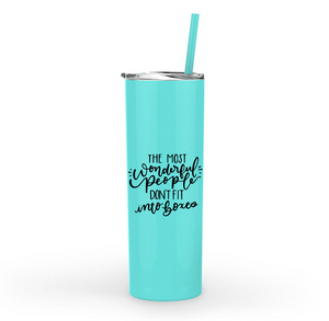 The Most Wonderful People Tall Skinny Metal Tumbler