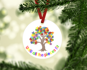 Until All The Pieces Fit Autism Awareness Ornament