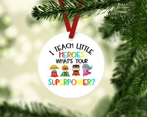 I Teach Little Super Heros Ornament