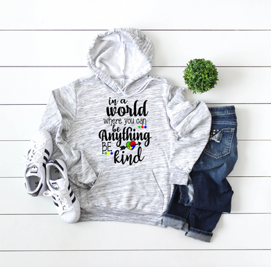 If You Can Be Anything, Be Kind Sweatshirt
