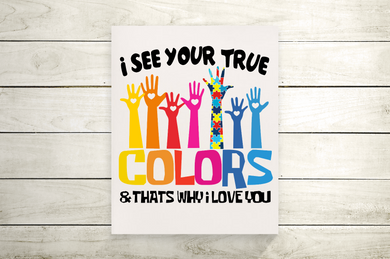 I See Your True Colors Autism Awareness Canvas Print