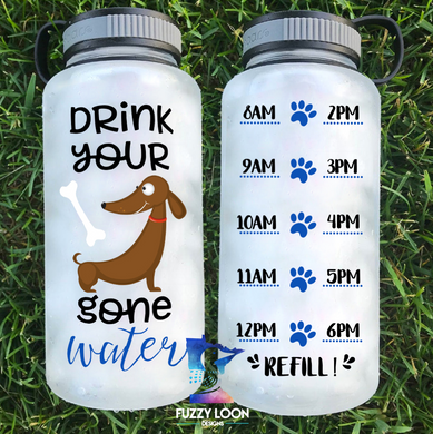 Drink Your Dog Gone Water