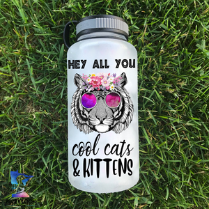 Hey All You Cool Cats & Kittens Water Bottle | 34oz