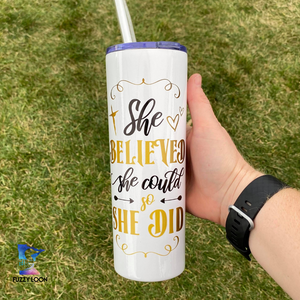 She Believed She Could Skinny Metal Tumbler | 20oz