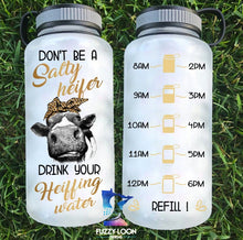 Don't Be a Salty Heifer Water Bottle | 34oz