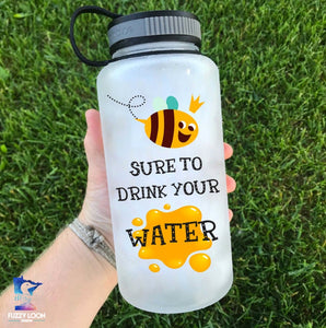 Bee Sure to Drink Your Water Bottle | 34oz