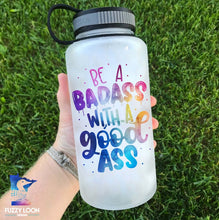 Be a Badass Water Bottle | 34oz