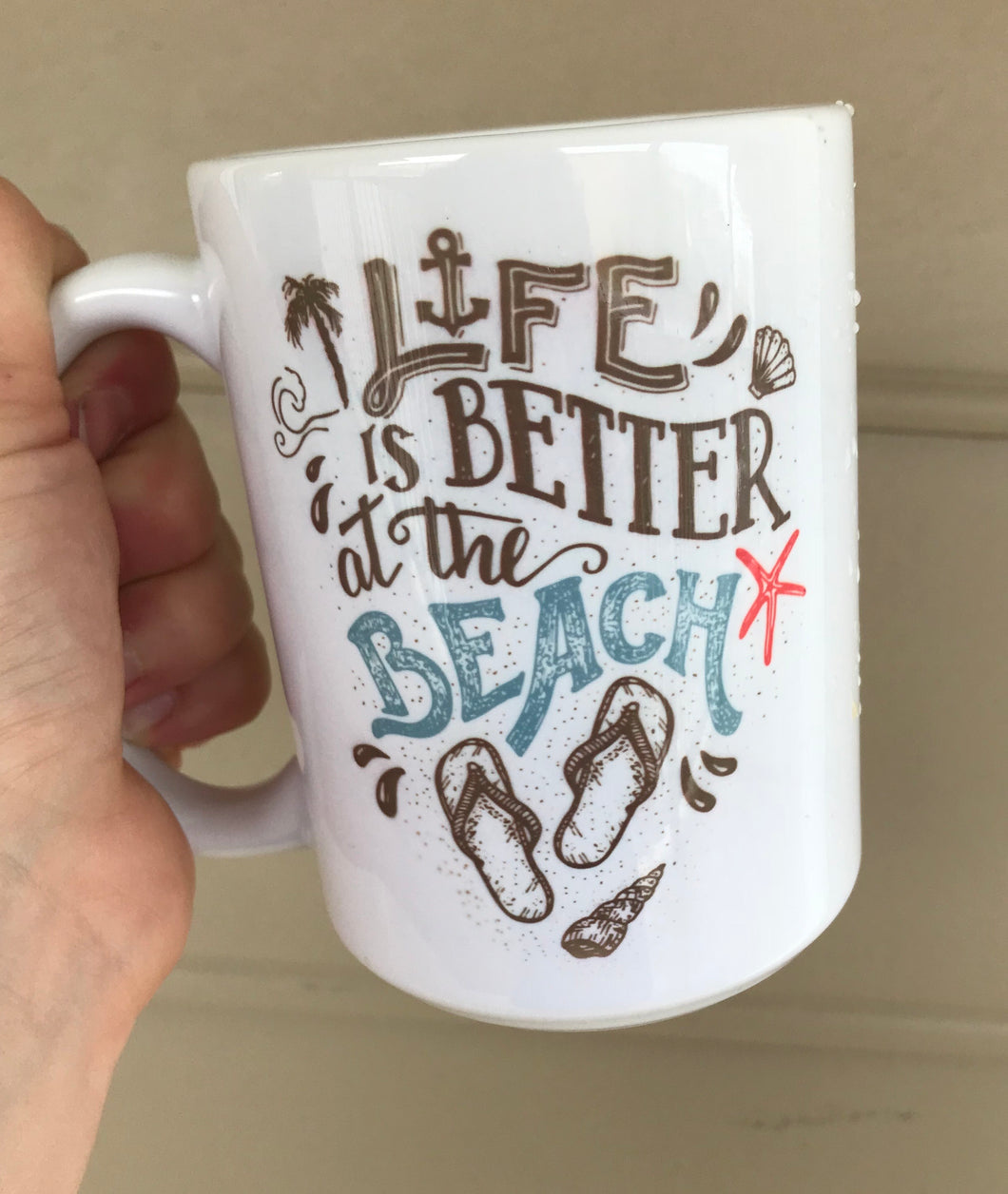 Life is Better at the Beach Coffee Mug