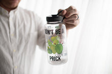 Don't Be A Prick  Water Bottle | 34oz