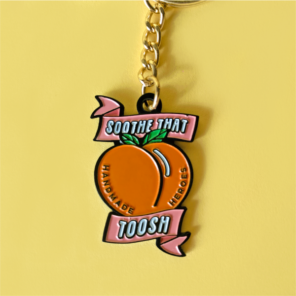 Soothe that Toosh Keychain 🍑