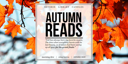 Autumn Reads ~ Exclusive Bookish Candle ~ Soy Candle for Bibliophiles