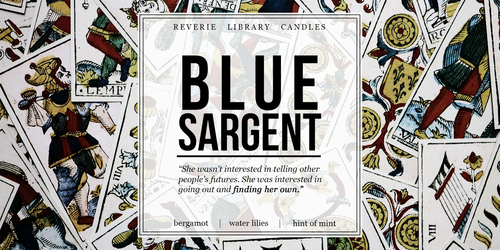 Blue Sargent ~ The Raven Cycle ~ Soy Candle for Bibliophiles