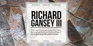 Richard Gansey III ~ The Raven Cycle ~ Soy Candle for Bibliophiles