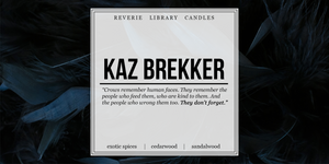 Kaz Brekker ~ Six of Crows ~ Soy Candle for Bibliophiles