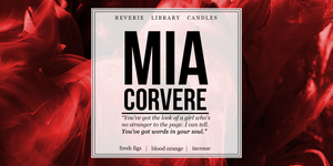 Mia Corvere ~ Nevernight  ~ Soy Candle for Bibliophiles