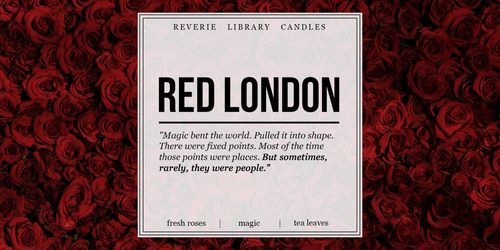 Red London ~ A Darker Shade of Magic ~ Soy Candle for Bibliophiles