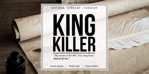 King Killer ~ Name of the Wind ~ Soy Candle for Bibliophiles