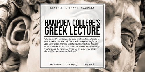 Hampden College's Greek Lecture ~ The Secret History ~ Soy Candle for Bibliophiles