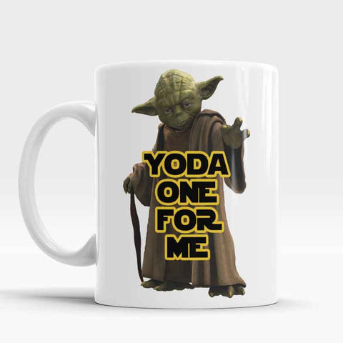 Yoda one for me Funny quote Coffee mug