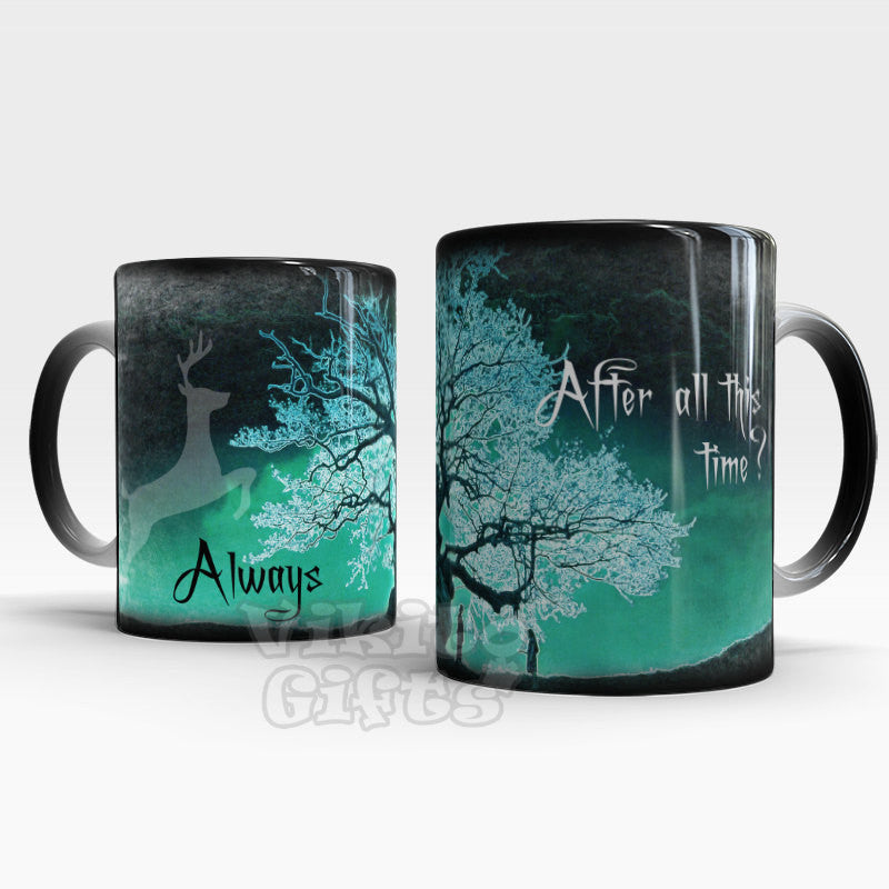 After all this time? Always! Color Changing coffee mug