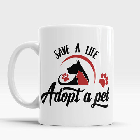 Pet Adoption Mug Save A Life Adopt A Pet Mug