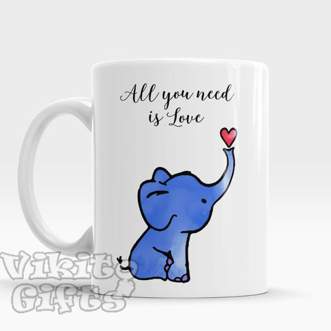 All You Need Is Love Elephant coffee tea cup Romantic gift Quote mug