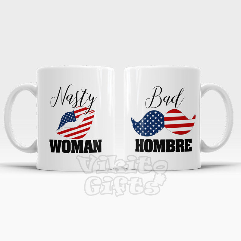 Nasty Woman and Bad Hombre Mug SET two coffee mugs