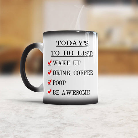 Todays To Do List Funny Poop Coffee Mug Be Awesome