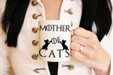 Mother Of Cats Mug Cat lovers gift Funny ceramic cup for cat mom