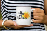 You Are My Sunshine Coffee Mug Valentine's Day Gift Idea