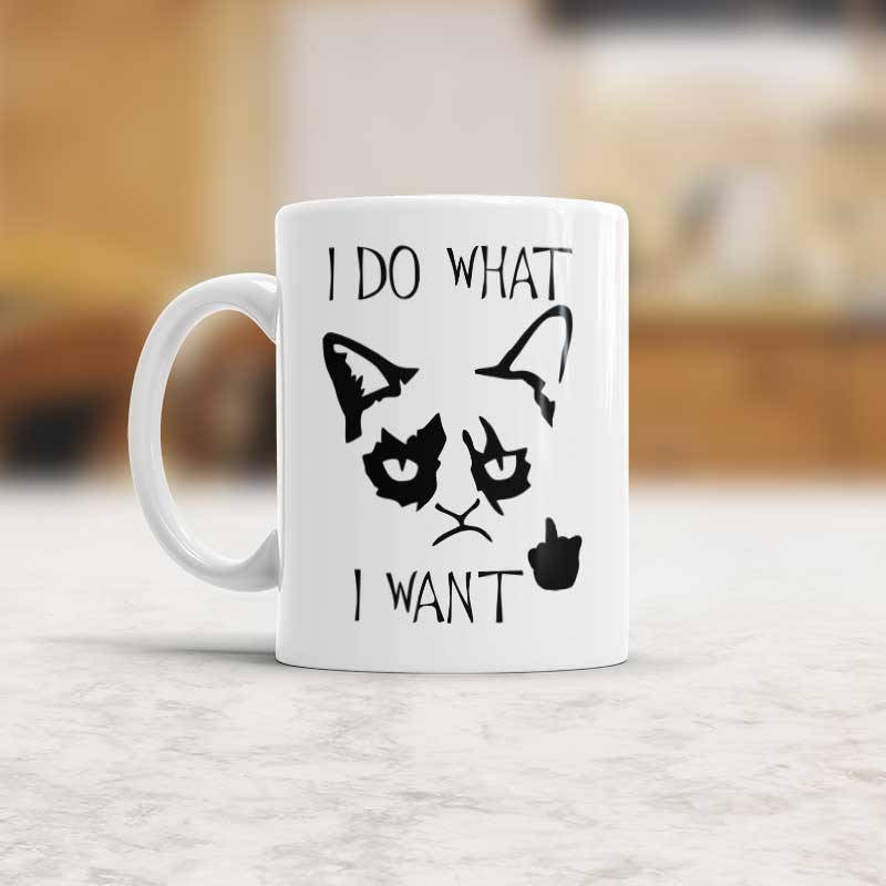 I Do What I Want Mug Cat Coffee Cup Cat Humor