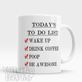Funny Mug Quote Inspirational Motivational cup To Do List poop joke