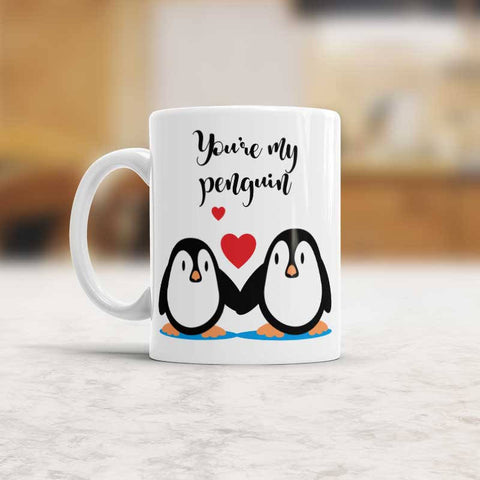 You're my Penguin Mug