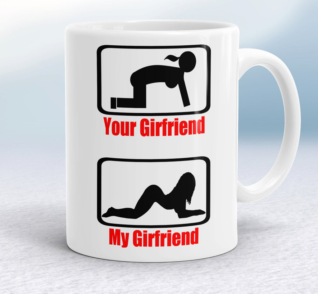 Your girfriend vs My girlfriend coffee mug