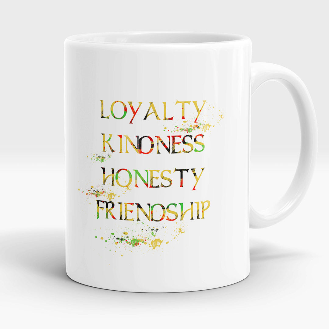 Quote About Kindness Coffee Mug With Quote Loyalty Kindness Honesty Friendship