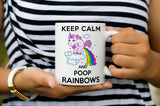 Keep Calm and Poop Rainbows Funny Unicorn Mug