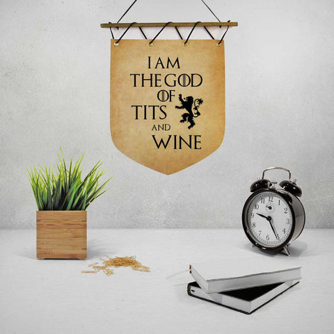 I am the god of tits and wine Wall Banner Flag