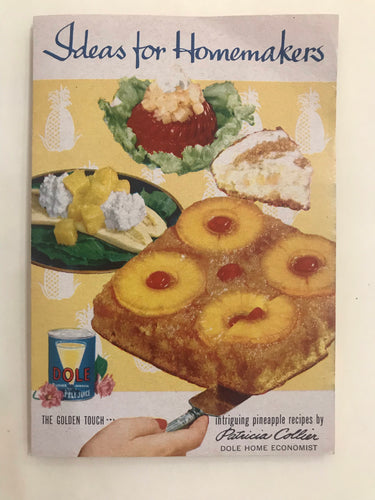 Vintage 1940's Ideas for Homemakers with Dole Pineapples Recipe Cook Booklet