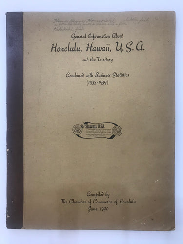 General Information About Honolulu, Hawaii USA & the Territory 1935-1939