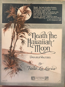 Hawaiian Sheet Music: 'Neath The Hawaiian Moon'