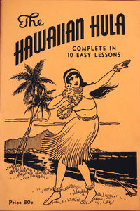 "1944 Sixth Edition Vintage ""The Hawaiian Hula, Complete In 10 Easy Lessons"""