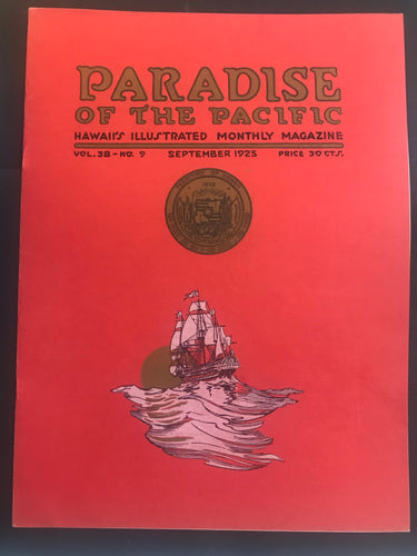 Paradise Of The Pacific, Hawaii's Illustrated Monthly Magazine Sept 1925