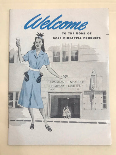 1950's Welcome To The Home Of Dole Pineapple Products Brochure Visitor Guide