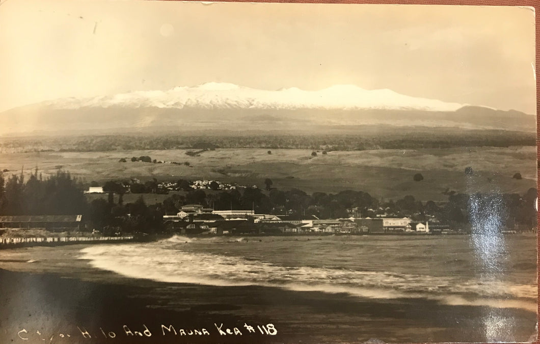 Vintage Real Photo Post Card Of Hilo And Snow Covered Mauna Kea