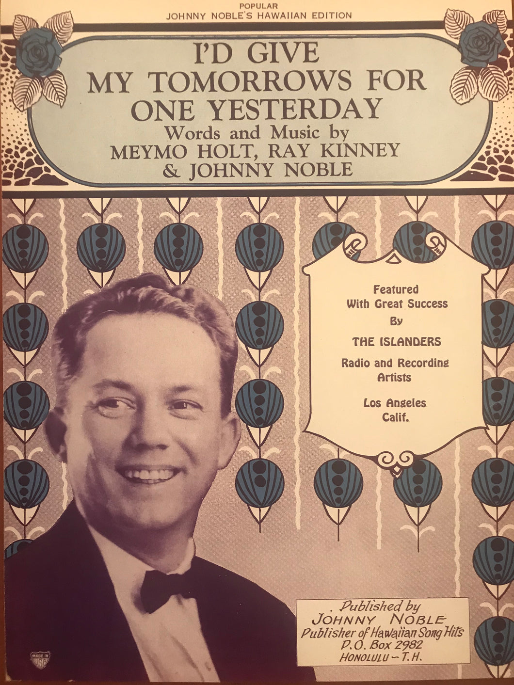 Hawaiian Sheet Music: 'Id Give My Tomorrows For One Yesterday'