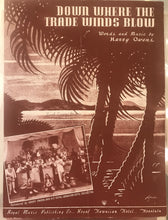 Hawaiian Sheet Music: 'Down Where the Trade Winds Blow'