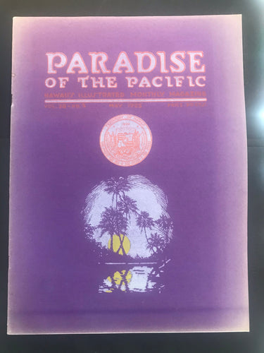 Paradise Of The Pacific, Hawaii's Illustrated Monthly Magazine May 1925
