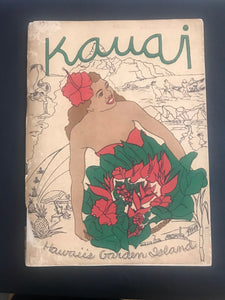 1951 Kauai, Hawaii's Garden State Guide Book By The Kauai Writers Group